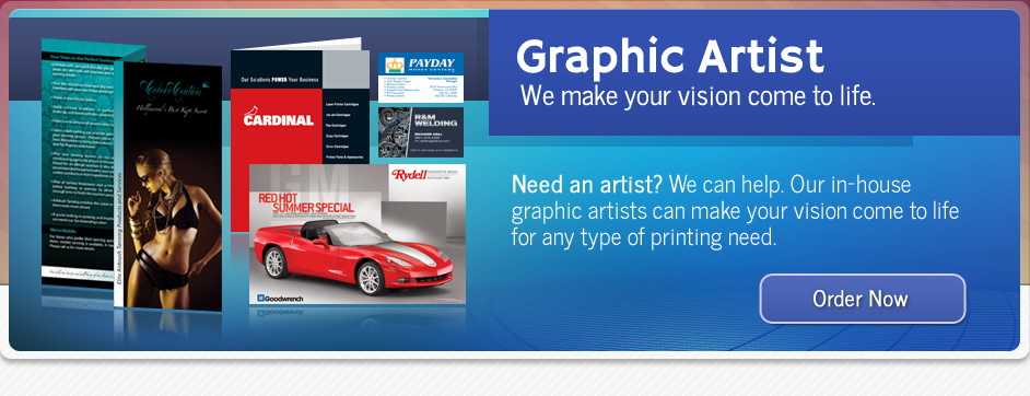 Need a graphics artist? Our in house artists can make your vision come to life for any type of printing.